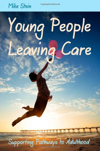 Young People Leaving Care Supporting Pathways to Adulthood  2012 9781849052443 Front Cover