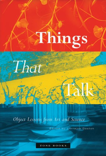 Things That Talk Object Lessons from Art and Science  2004 edition cover