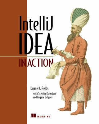 IntelliJ IDEA in Action Covers IDEA V. 5  2005 9781932394443 Front Cover