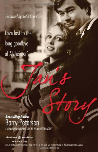 Jan's Story Love Lost to the Long Goodbye of Alzheimer's  2010 edition cover