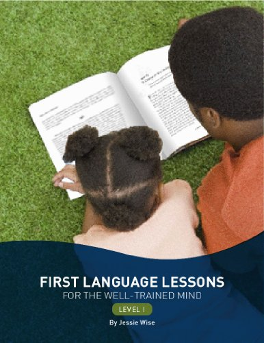 First Language Lessons For the Well-Trained Mind, Level 1 2nd 2010 9781933339443 Front Cover