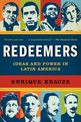 Redeemers Ideas and Power in Latin America  2011 edition cover