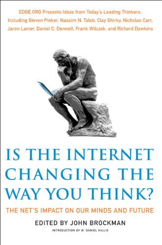 Is the Internet Changing the Way You Think? The Net's Impact on Our Minds and Future  2011 edition cover