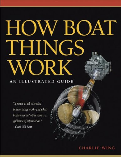 How Boat Things Work An Illustrated Guide  2007 9780071493444 Front Cover