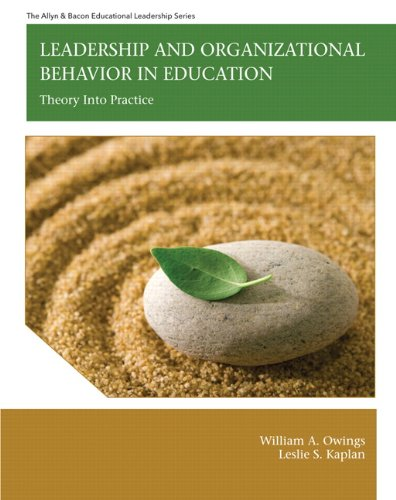 Leadership and Organizational Behavior in Education Theory into Practice  2012 edition cover