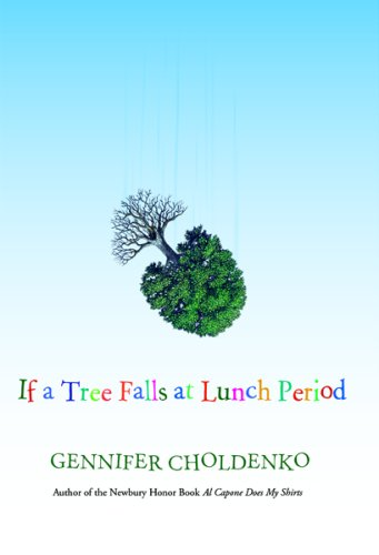 If a Tree Falls at Lunch Period   2007 edition cover