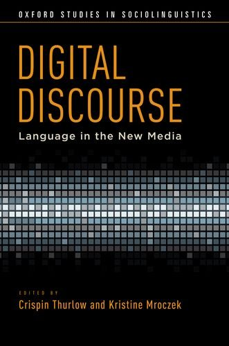 Digital Discourse Language in the New Media  2011 edition cover