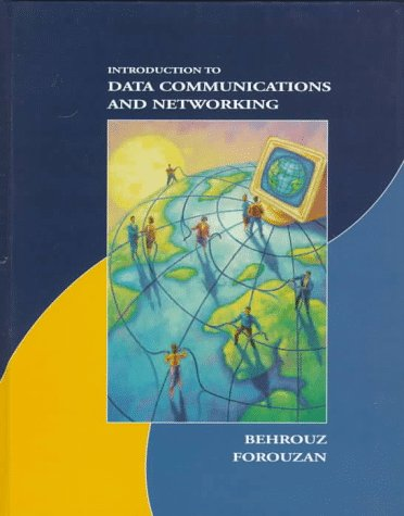 Introduction to Data Communications and Networking   1998 9780256230444 Front Cover