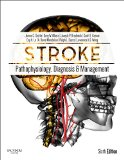 Stroke Pathophysiology, Diagnosis, and Management 6th 2015 edition cover