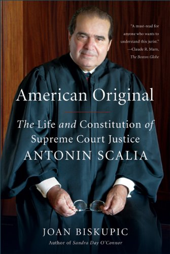 American Original The Life and Constitution of Supreme Court Justice Antonin Scalia N/A edition cover