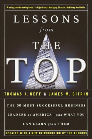 Lessons from the Top The 50 Most Successful Business Leaders in America--And What You Can Learn from Them  2001 (Reprint) edition cover