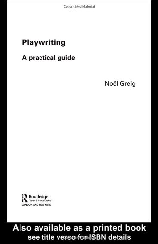Playwriting A Practical Guide  2004 edition cover