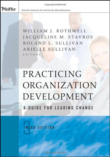 Practicing Organization Development A Guide for Leading Change 3rd 2010 edition cover