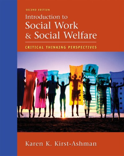 Introduction to Social Work and Social Welfare Critical Thinking Perspectives 2nd 2007 (Revised) edition cover