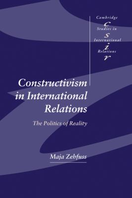 Constructivism in International Relations The Politics of Reality  2002 9780521815444 Front Cover