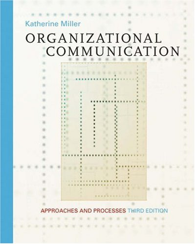 Organizational Communication Approaches and Processes 3rd 2003 9780534561444 Front Cover