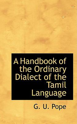 A Handbook of the Ordinary Dialect of the Tamil Language:   2008 edition cover