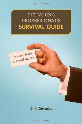 Young Professional's Survival Guide From Cab Fares to Moral Snares  2012 edition cover
