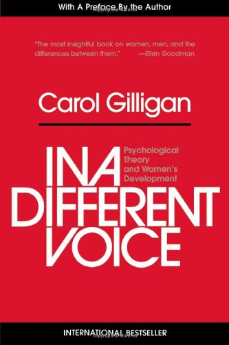 In a Different Voice Psychological Theory and Women's Development  1993 (Revised) edition cover