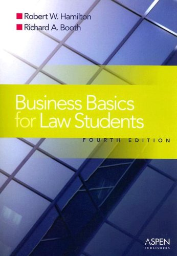Business Basics Law Students Essential Concepts and Applications 4th 2006 (Student Manual, Study Guide, etc.) edition cover