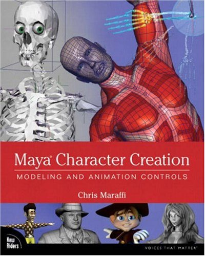 Maya Character Creation Modeling and Animation Controls  2004 edition cover