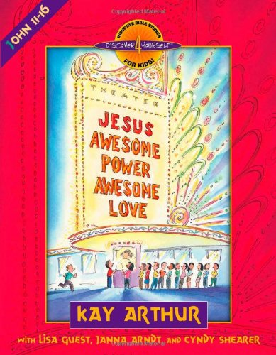 Jesus - Awesome Power, Awesome Love John 11-16  2000 edition cover
