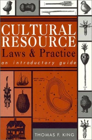 Cultural Resource Laws and Practices An Introduction  1998 9780761990444 Front Cover