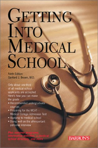 Getting into Medical School  9th 2001 9780764113444 Front Cover