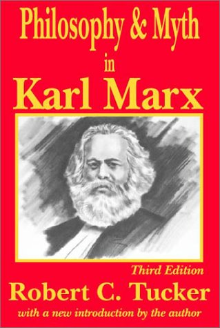 Philosophy and Myth in Karl Marx  3rd 2001 edition cover