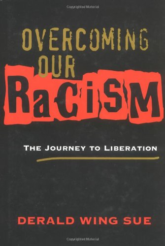 Overcoming Our Racism The Journey to Liberation  2003 edition cover
