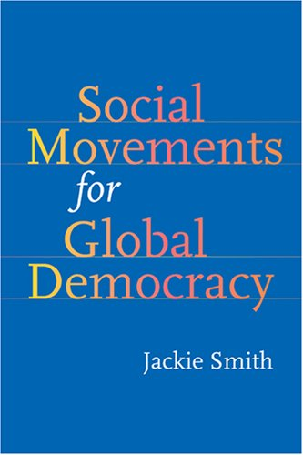 Social Movements for Global Democracy   2008 9780801887444 Front Cover