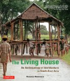 Living House An Anthropology of Architecture in South-East Asia  2014 edition cover