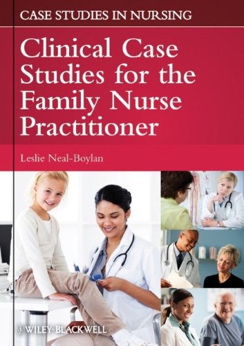 Clinical Case Studies for the Family Nurse Practitioner   2011 edition cover