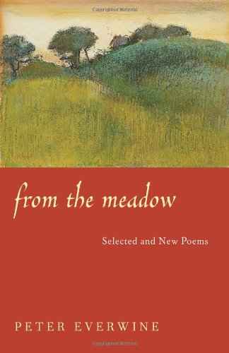 From the Meadow Selected and New Poems  2004 edition cover