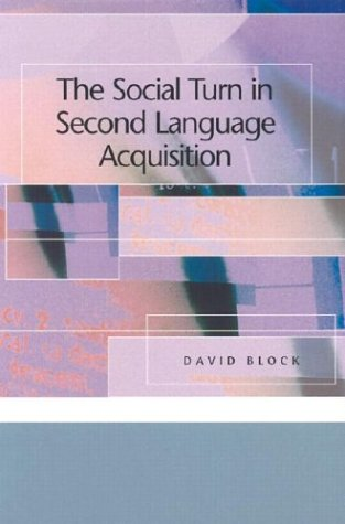 Social Turn in Second Language Acquisition   2003 edition cover