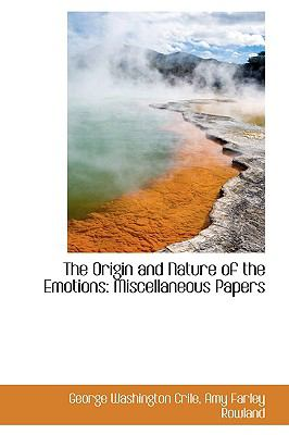 Origin and Nature of the Emotions : Miscellaneous Papers  2009 edition cover
