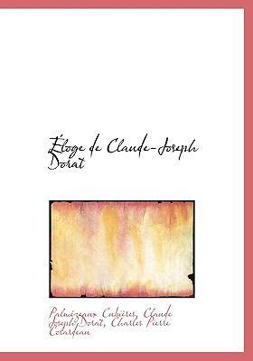 Éloge de Claude-Joseph Dorat N/A 9781115310444 Front Cover