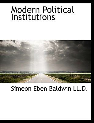 Modern Political Institutions N/A 9781116144444 Front Cover