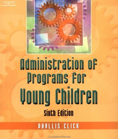 Administration of Programs for Young Children  6th 2004 9781401826444 Front Cover