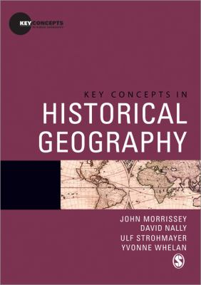 Key Concepts in Historical Geography   2014 edition cover