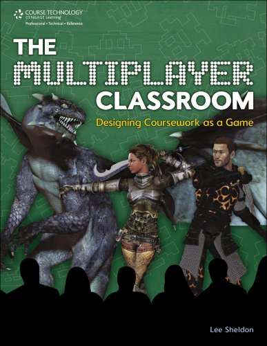 Multiplayer Classroom Designing Coursework as a Game  2012 edition cover