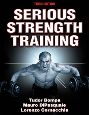 Serious Strength Training  3rd 2012 9781450422444 Front Cover