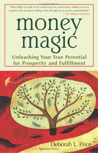 Money Magic Unleashing Your True Potential for Prosperity and Fulfillment  2003 edition cover