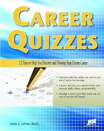 Career Quizzes 12 Tests to Help You Discover and Develop Your Dream Career  2008 edition cover