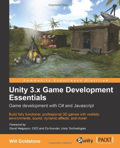 Unity 3. X Game Development Essentials Game Development with C# and Javascript 2nd 2011 edition cover