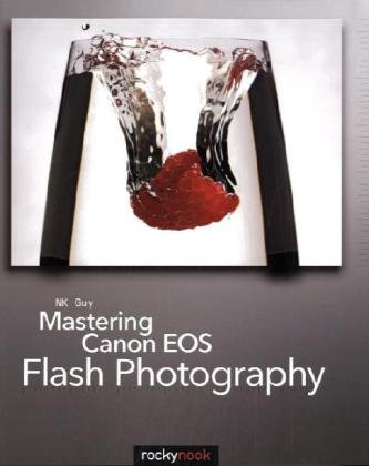 Mastering Canon EOS Flash Photography   2009 9781933952444 Front Cover