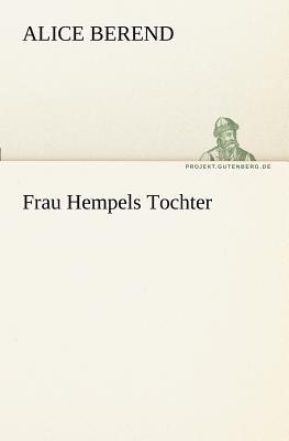 Frau Hempels Tochter  N/A 9783842403444 Front Cover