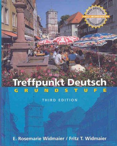 Treffpunkt Deutsch Grundstufe 3rd 1999 (Student Manual, Study Guide, etc.) 9780130953445 Front Cover
