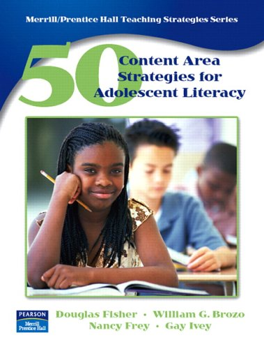 50 Content Area Strategies for Adolescent Literacy   2007 edition cover