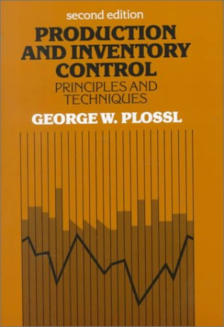 Production and Inventory Control Principles and Techniques 2nd 1985 9780137251445 Front Cover